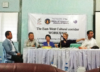 First workshop on the East-West Corridor at the Pyay School of Archaeology, Department of Archaeology, Myanmar on 21, August 2012